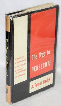 The urge to persecute