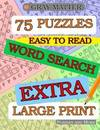 EXTRA LARGE PRINT Word Search: 75 puzzles (25 hidden words each)