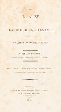 The Law of Landlord and Tenant, To Which is Added, An Appendix..