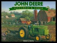 JOHN DEERE - Yesterday and Today