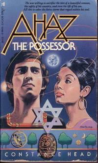 Ahaz the Possessor