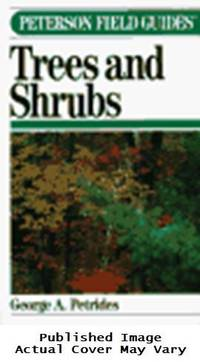 A Field Guide to Trees and Shrubs (Peterson Field Guides)