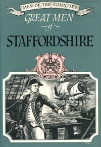 image of Great Men of Staffordshire (Men of the Counties series No.2)