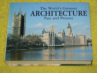 The World's Greatest Architecture, Past and Present