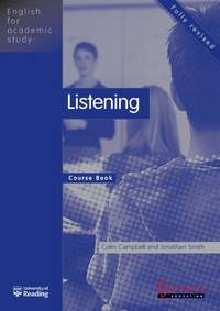 Listening: Course Book (English for Academic Study)