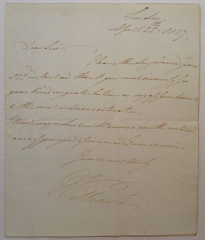 London, 1827. unbound. 1 page, 8.75 x 7.25 inches, London, April 25, 1827. In this letter, William a...