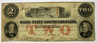 THE PRESIDENT & DIRECTORS OF THE BANK OF THE STATE OF SOUTH CAROLINA WILL PAY TWO DOLLARS TO BEARER ON DEMAND AT THEIR OFFICE IN CHARLESTON