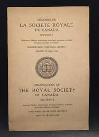 Memoires de la Societe Royale du Canada; Troisieme Serie--Tome XXXVI--Section I Seance de Mai, 1942 / Transactions of the Royal Society of Canada Section II; Third Series--Volume XXXVI--Section II Meeting of May, 1942