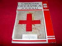 Canadian Geographical Journal [Vol. XXI, No. 6, December 1940]