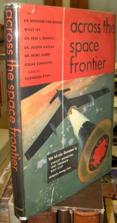 ACROSS THE SPACE FRONTIER, Viking, 1952, first edition, seven leaves with a tiny piece missing from ...
