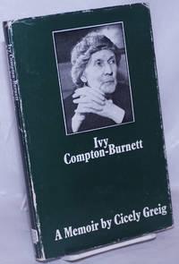 image of Ivy Compton-Burnett: a memoir