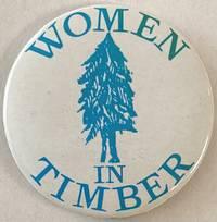 Women in Timber [pinback button]
