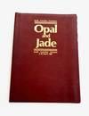 South Australian Gemstones Opal and Jade South Australian Museum 3-18 March 1984
