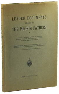 Leyden Documents Relating to the Pilgrim Fathers