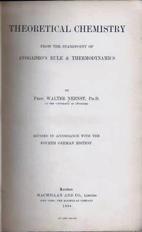 Theoretical Chemistry from the Standpoint of Avogadro's Rule and Thermodynamics