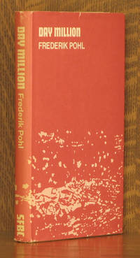 DAY MILLION by Frederik Pohl - Hardcover - Book Club - 1972 - from Andre Strong Bookseller (SKU: 29535)