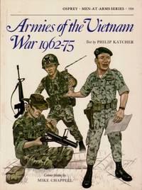 Armies of the Vietnam War, 1962 - 75