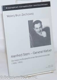 image of Manfred Stern--General Kleber; die tragische Biographie eines Berufsrevolutionärs (1896-1954)