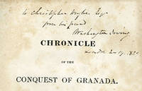 A CHRONICLE OF THE CONQUEST OF GRANADA. FROM THE MSS. OF FRAY ANTONIO AGAPIDA