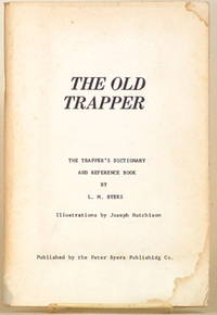 THE TRAPPER'S DICTIONARY AND REFERENCE BOOK