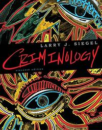 Criminology, by Larry J. Siegel - Hardcover - 11 - (04/14/2011) - from California Books Inc and Biblio.com