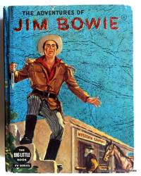 The Adventures of Jim Bowie by Lewis B. Patten - Hardcover - 1958 - from ThatBookGuy and Biblio.com