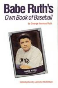Babe Ruth's Own Book of Baseball