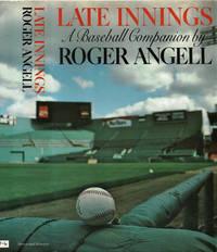 LATE INNINGS: A Baseball Companion.
