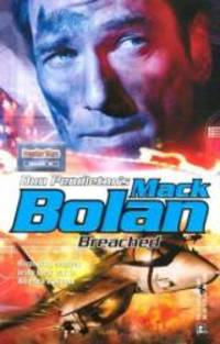 Mack Bolan: Breached by Don Pendleton - Paperback - 2003-09-01 - from Books Express and Biblio.com