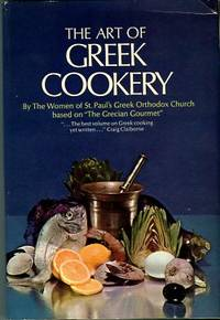 image of The Art Of Greek Cookery: Based On The Grecian Gourmet