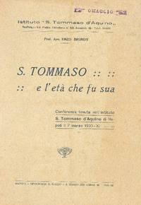 S. Tommaso e l'età che fu sua by BRUNDY Enzo - 1933 - from Studio Bibliografico Marini and Biblio.com