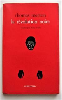 image of La révolution noire. Lettre à un Blanc libéral suivie de la légende de Tucker Caliban