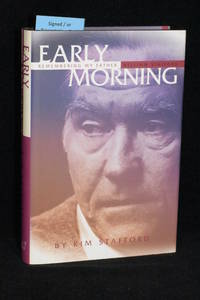 Early Morning; Remembering My Father; William Stafford