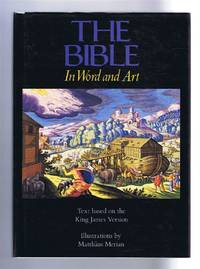 The Bible in Word and Art, Text based on the King James Version