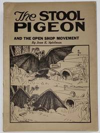 image of The stool-pigeon and the open shop movement