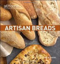 Artisan Breads at Home by  Eric with Cathy Charles Kastel - Hardcover - 2010 - from M Hofferber Books and Biblio.com