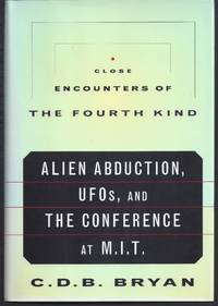 image of Close Encounters of the Fourth Kind: Alien Abduction, Ufos, and the Conference at M.I.T.