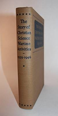 image of The Story of Christian Science Wartime Activities: 1939-1946