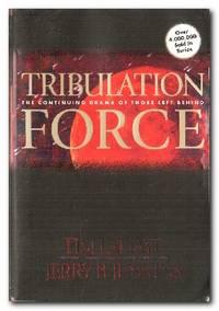 Tribulation Force The Continuing Drama of Those Left Behind
