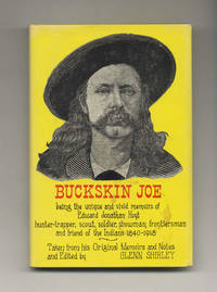 Buckskin Joe; Being the Unique and Vivid Memoirs of Edward Jonathan Hoyt   - 1st Edition / 1st Printing