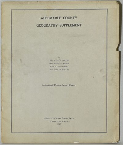 : Albemarle County School Board, 1925. Composed by faculty and staff of the Albemarle County Public ...