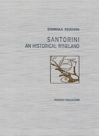 Santorini, An Historical Wineland