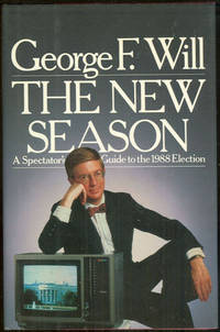NEW SEASON A Spectator's Guide to the 1988 Election