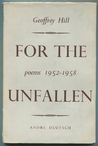 For the Unfallen: Poems 1952-1958