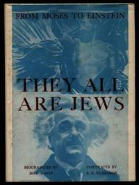 They All are Jews, from Moses to Eistein