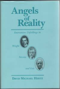 image of Angels of Reality  Emersonian Unfoldings in Wright, Stevens, and Ives