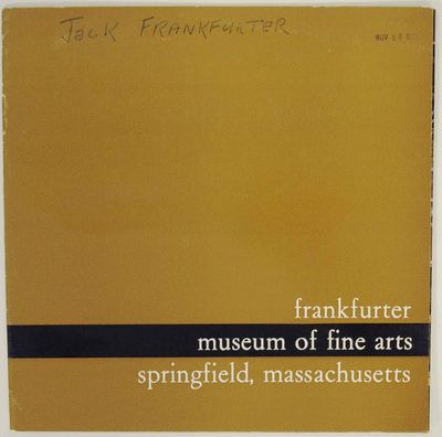 Springfield, MA: Museum of Fine Arts, 1970. First edition. Softcover. 8 pages. Exhibition catalog fo...