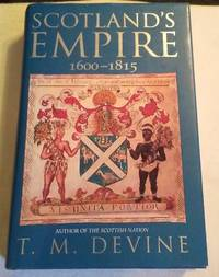 image of SCOTLAND'S EMPIRE 1600-1815
