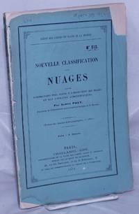 image of Nouvelle Classification des Nuages suivie d'instructions pour servir a l'observation des nuages et des courantes atmospheriques
