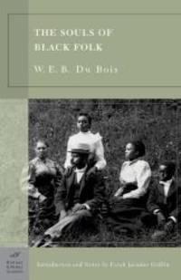 The Souls of Black Folk (Barnes & Noble Classics Series) by W. E. B. Du Bois - Paperback - 2003-08-03 - from Books Express (SKU: 159308014Xn)